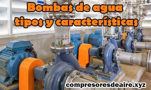Tipos de bombas de agua eléctricas